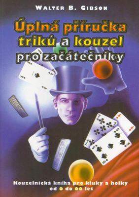 Obrázok Úplná příručka triků a kouzel