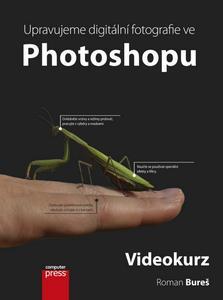 Obrázok Upravujeme digitální fotografie ve Photoshopu + DVD