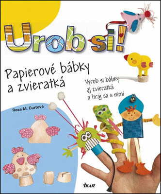 Obrázok Urob si! Papierové bábky a zvieratká