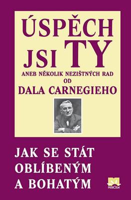 Obrázok Úspěch jsi Ty aneb několik nezištných rad od Dala Carnegieho