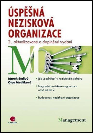 Úspěšná nezisková organizace - Olga Medlíková, Marek Šedivý