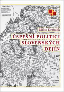 Obrázok Úspešní politici slovenských dejín