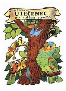 Obrázok Utečenec na vtáčom strome