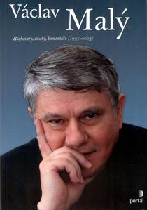 Obrázok Václav Malý Rozhovory, úvahy, komentář