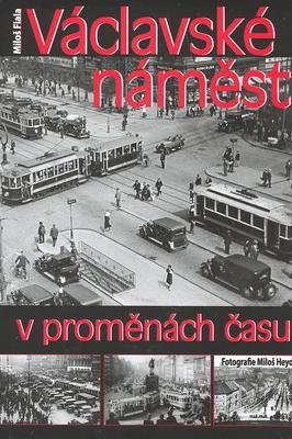 Obrázok Václavské náměstí v proměnách času