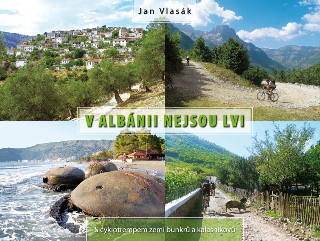 V Albánii nejsou lvi - Jan Vlasák