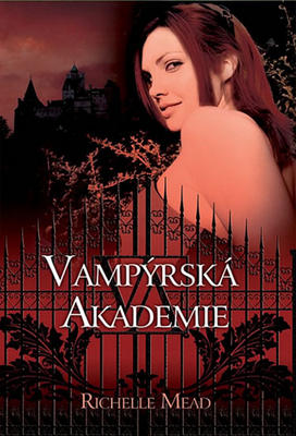Vampýrská akademie 1