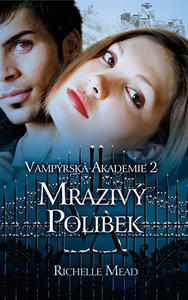 Obrázok Vampýrská akademie 2 Mrazivý polibek