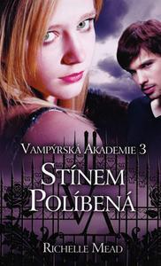 Obrázok Vampýrská akademie 3 Stínem políbená