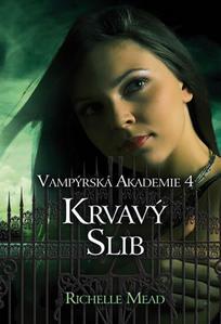 Obrázok Vampýrská akademie 4 Krvavý slib