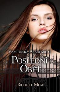 Obrázok Vampýrská akademie 6 Poslední oběť
