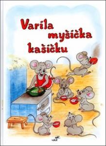 Obrázok Varila myšička kašičku