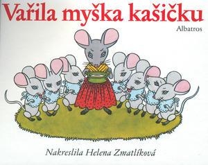 Obrázok Vařila myška kašičku leporelo