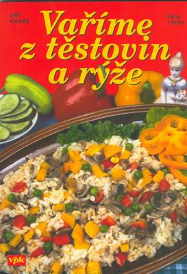 Vaříme z těstovin a rýže