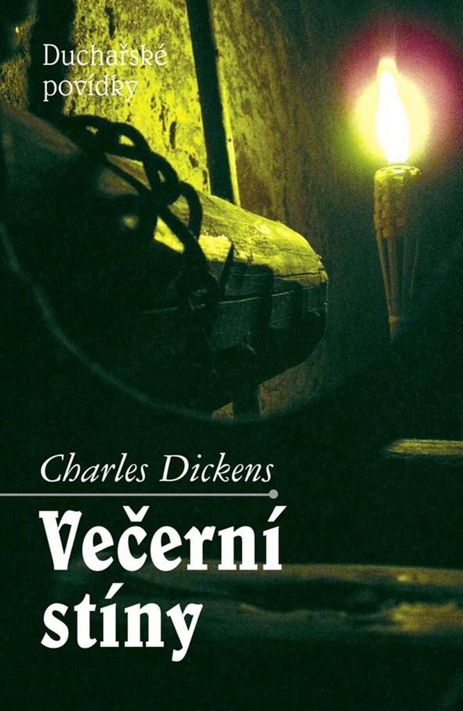 Večerní stíny - Charles Dickens