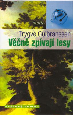 Obrázok Věčně zpívají lesy