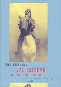 Obrázok Věk extrémů Krátké 20. století 1914 - 1991
