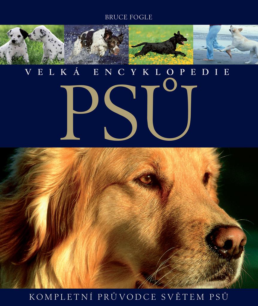 Velká encyklopedie psů - Bruce Fogle