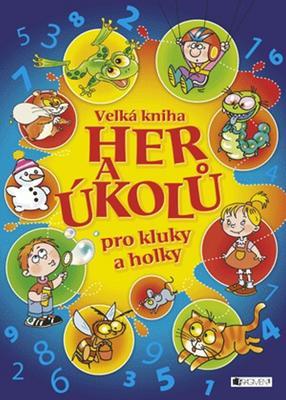 Obrázok Velká kniha her a úkolů pro kluky a holky
