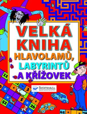 Velká kniha hlavolamů, labyrintů a křížovek