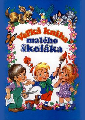 Obrázok Veľká kniha malého školáka
