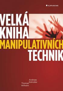 Obrázok Velká kniha manipulativních technik