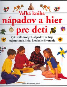 Obrázok Veľká kniha nápadov a hier pre deti