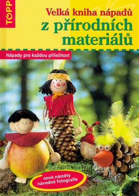 Obrázok Velká kniha nápadů z přírodních materiálů