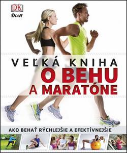 Obrázok Veľká kniha o behu a maratóne