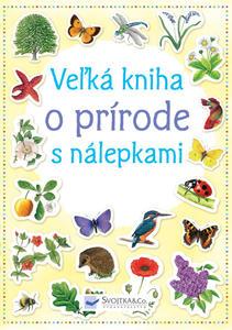 Obrázok Veľká kniha o prírode s nálepkami