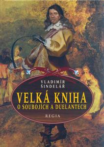 Obrázok Velká kniha o soubojích a duelantech