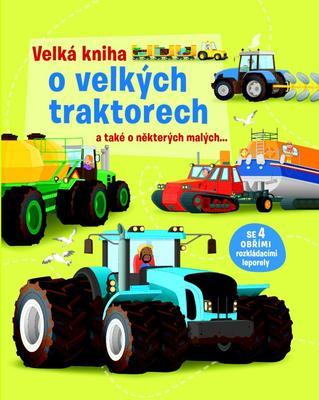 Obrázok Velká kniha o velkých traktorech