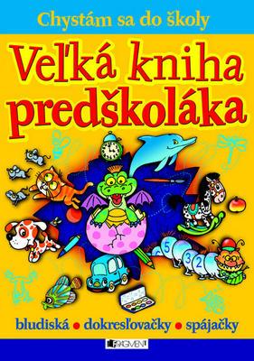 Obrázok Veľká kniha predškoláka
