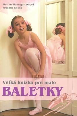 Obrázok Veľká kniha pre malé baletky