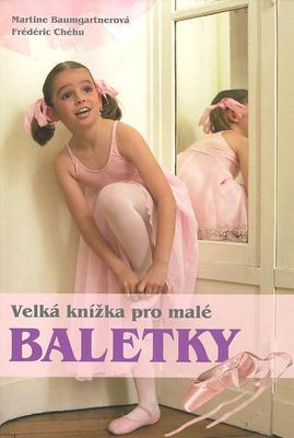 Velká kniha pro malé baletky