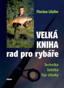 Obrázok Velká kniha rad pro rybáře