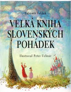 Obrázok Velká kniha slovenských pohádek