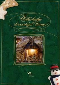 Obrázok Veľká kniha slovenských Vianoc