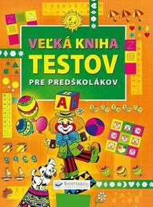 Obrázok Veľká kniha testov pre predškolákov