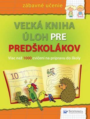 Obrázok Veľká kniha úloh pre predškolákov