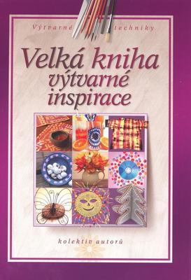 Obrázok Velká kniha výtvarné inspirace