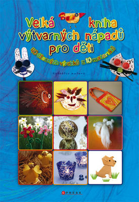 Obrázok Velká kniha výtvarných nápadů pro děti