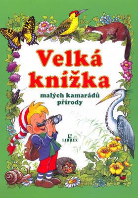 Obrázok Velká knížka malých kamarádů přírody