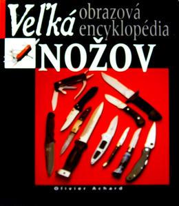 Obrázok Veľká obrazová encyklopédia nožov