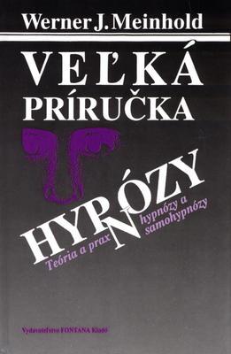 Obrázok Veľká príručka hypnózy
