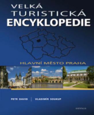 Obrázok Velká turistická encyklopedie Hlavní město Praha
