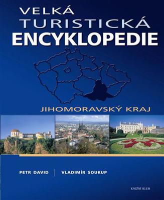 Obrázok Velká turistická encyklopedie Jihomoravský kraj