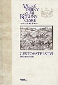 Obrázok Velké dějiny zemí Koruny české Cestovatelství