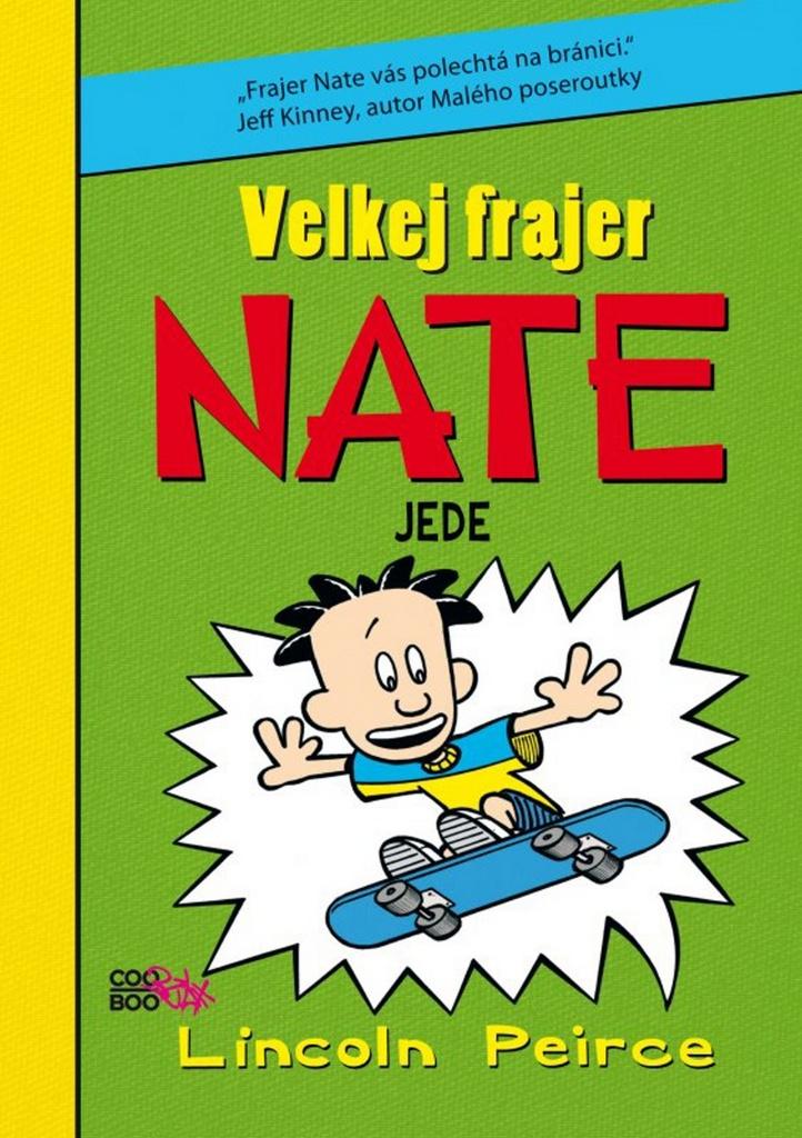 Velkej frajer Nate jede (3) - Lincoln Peirce