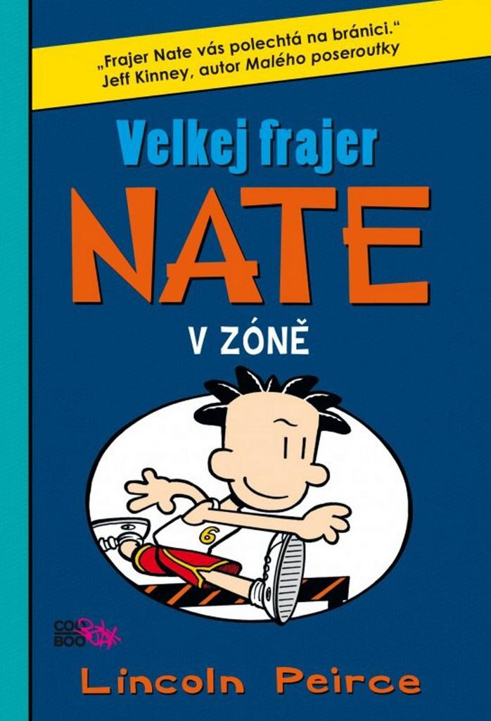 Velkej frajer Nate V zóně (6) - Lincoln Peirce